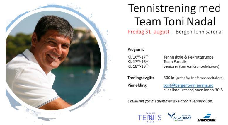 Trening med Toni Nadal @ Bergen Tennisarena